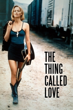 The Thing Called Love